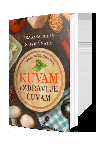 Knjiga Kuvam i zdravlje čuvam