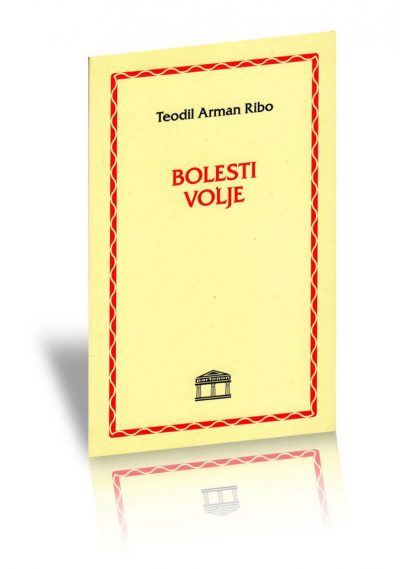https://edicija.rs/wp-content/uploads/2019/03/Bolesti-volje-Ribo-Recovered-724x1030.jpg