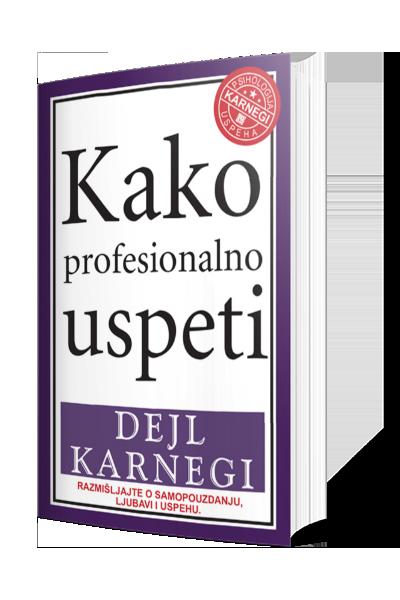 Knjiga Kako profesionalno uspeti - autor Dejl Karnegi