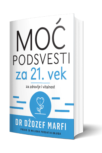 Knjiga Moć podsvesti za 21. vek - za zdravlje I vitalnost