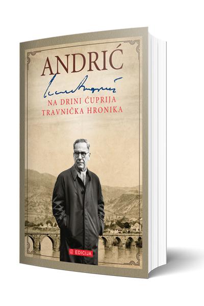 Knjiga Na Drini ćuprija i Travnička Hronika