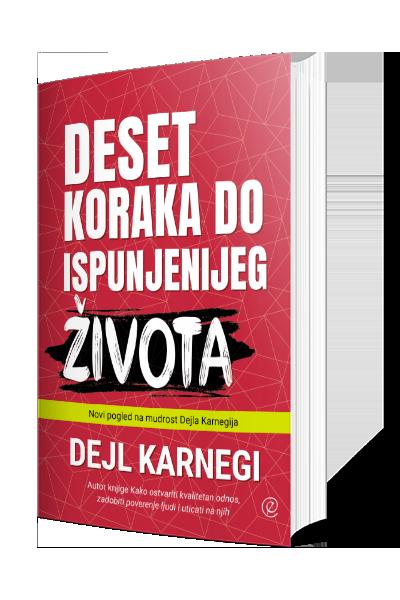Knjiga Deset koraka do ispunjenijeg života - autor Dejl Karnegi