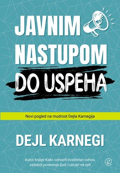 Knjiga Javnim nastupom do uspeha - autor Dejl Karnegi - Prednja korica