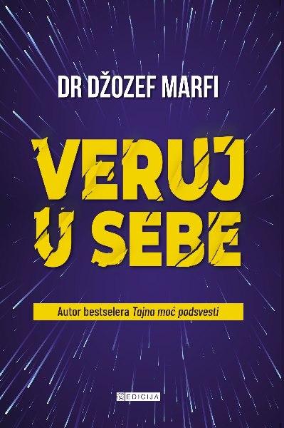 Knjiga Veruj u sebe - autor Džozef Marfi - prednja korica