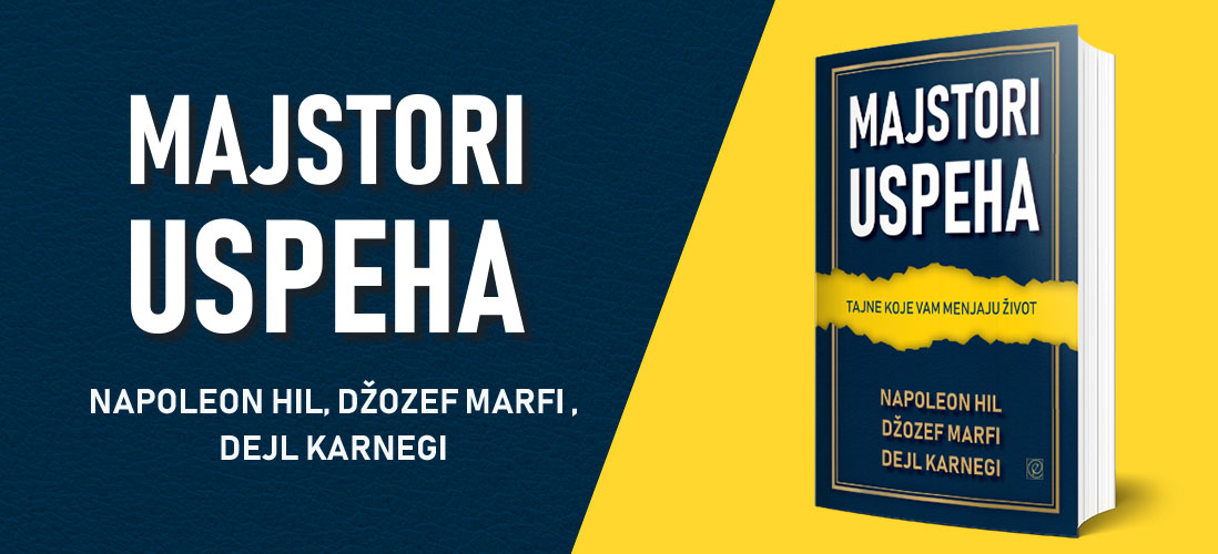 Majstori uspeha - Napoleon Hil, Džozef Marfi i Dejl Karnegi