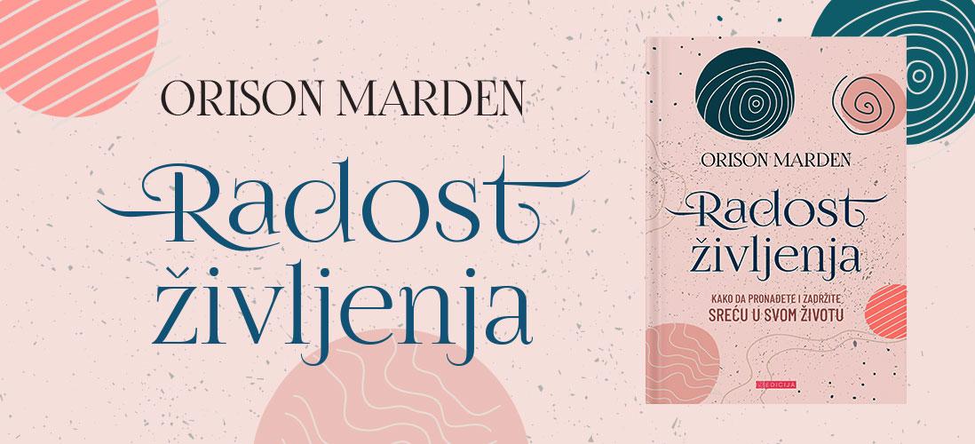 Radost Življenja - Orison Svet Marden