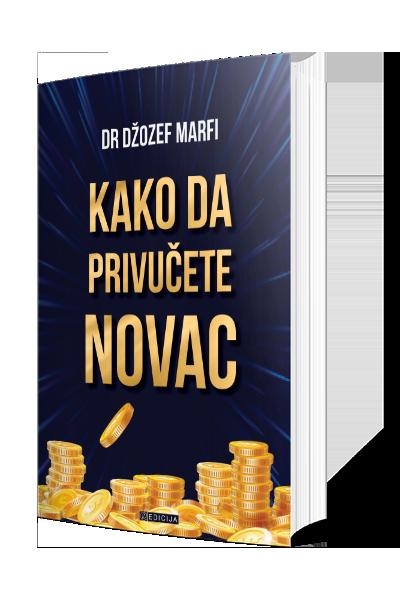 Knjiga Kako da privučete novac - autor Džozef Marfi