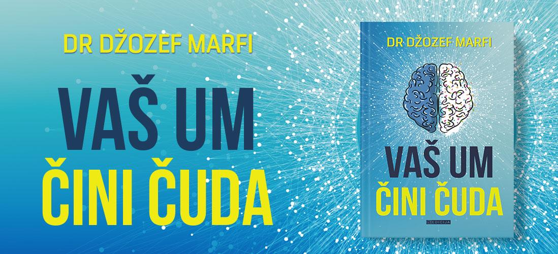 Knjiga Vaš um čini čuda- autor Džozef Marfi